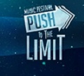 PUSH IT TO THE LIMIT FESTIVAL